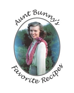 aunt bunny's favorite recipies